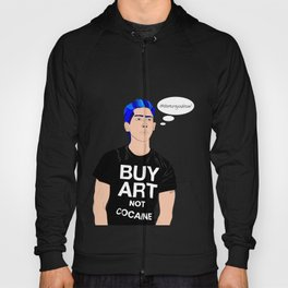 Buy Art, Not Cocaine - Dude with Blue Hair Typography Digital Drawing Hoody