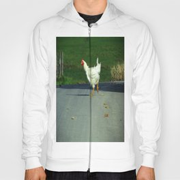 Why did the chicken cross the road? Hoody
