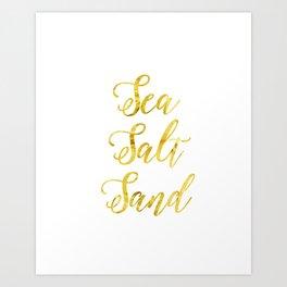 Sea Salt and Sand in Gold Art Print