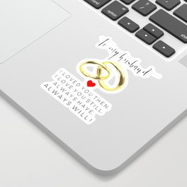 husband gift,husband and wife,love art,couples gift,wedding,anniversary,rings for men,romantic art Sticker