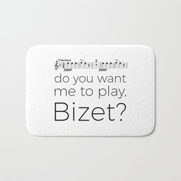 Clarinet - Do you want me to play, Bizet? (white) Bath Mat