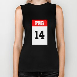 VALENTINES DAY 14 FEB - A SUBTLE REMINDER - A DATE TO BE REMEMBERED! Biker Tank