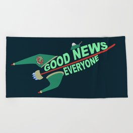 Good News Everyone Beach Towel