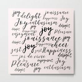 joy joy happiness Metal Print
