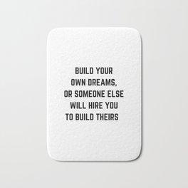 BUILD YOUR OWN DREAMS Bath Mat