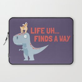 Life Uh Finds a Way Laptop Sleeve