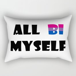 All Bi Myself Rectangular Pillow