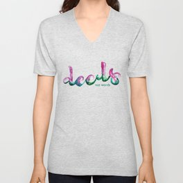 Deeds not words Unisex V-Neck