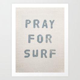 Pray For Surf (Linen) Art Print