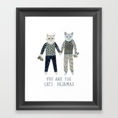 You are the Cat's Pajamas Framed Art Print