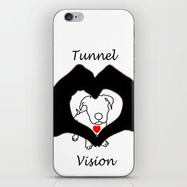 Tunnel Vison (love is a pit bull No.3) iPhone Skin