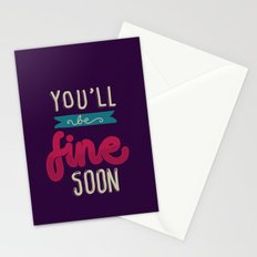 You'll Be Fine Soon Stationery Cards