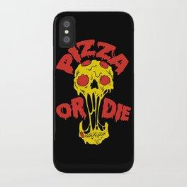 Pizza or Die iPhone Case