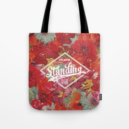 Standing on the sun Tote Bag