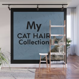 Cool Cat My Cat Hair Collection Hairy Wall Mural