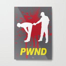 PWND Metal Print