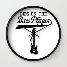 Copy of Dibs On The Bass Player Bassist Guitarist Gift Guitar Band Wall Clock