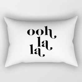 ooh la la Rectangular Pillow