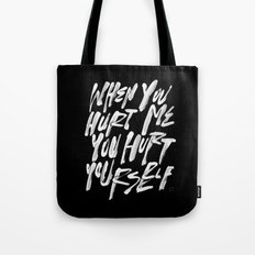HURT URSELF Tote Bag