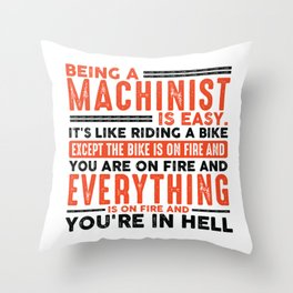 Being a Locksmith Is Easy Shirt Everything On Fire Throw Pillow