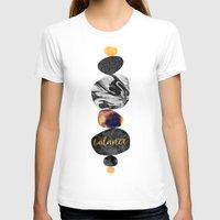 balance T-shirts featuring Balance by Elisabeth Fredriksson