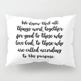 Romans 8:28 - Bible Verse Pillow Sham