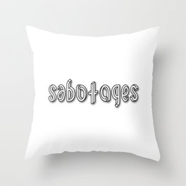 SABOTAGES ambigram and impossible font Throw Pillow