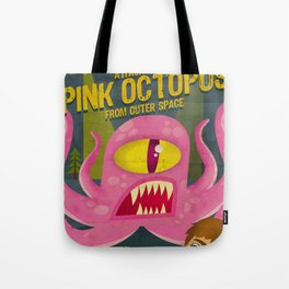 Pink octopus from outer space Tote Bag