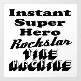SUPER Hero RockStar Art Print