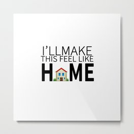 HOME LYRICS Metal Print