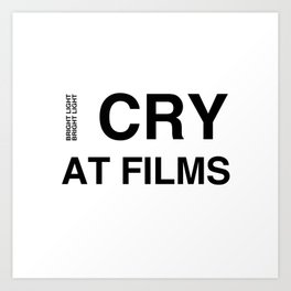 Cry At Films Art Print