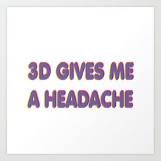 3D Headache Art Print