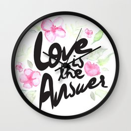 Love is the answer Wall Clock