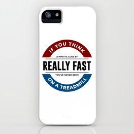 I Don't Run iPhone Case