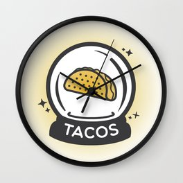 Tacos In Your Future Wall Clock