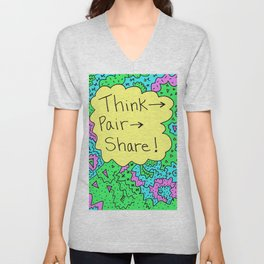Think, Pair, Share! Unisex V-Neck