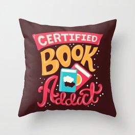 Certified Book Addict Throw Pillow