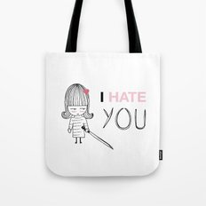 I Hate You / Kill Bill Tote Bag