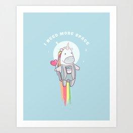 Unicorn. I Need More Space Art Print