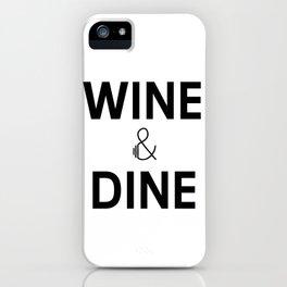 Wine & Dine iPhone Case
