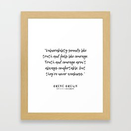 14   |  Brené Brown Quotes | 191213 | Framed Art Print