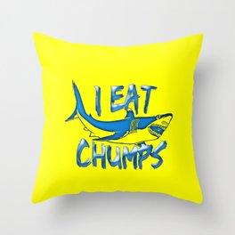 I Eat Chumps Throw Pillow