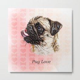 Painterly Pug Love Watercolor Metal Print