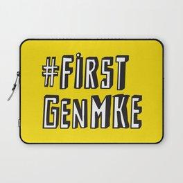 #FirstGenMke Laptop Sleeve