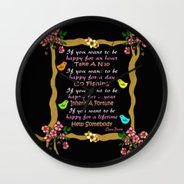 If You Want To Be Happy - Chinese Proverb Wall Clock