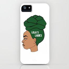 Lola's Ladies II iPhone Case