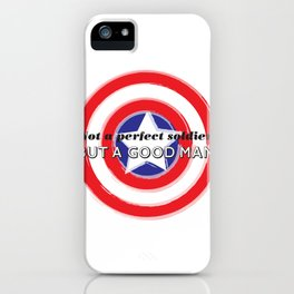 Not a Perfect Soldier, but a Good Man iPhone Case