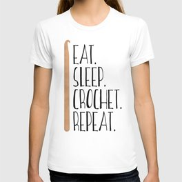 Eat Sleep Crochet Repeat T-shirt