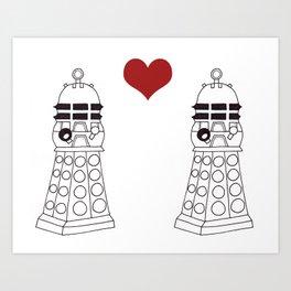 Daleks need love too Art Print