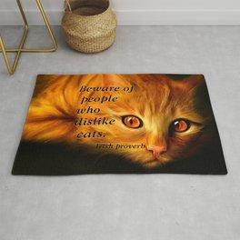 Beware of people who dislike cats Rug